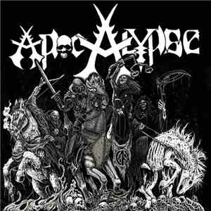 Apocalypse , Extinction Of Mankind - Apocalypse / Reap What You Sow download free