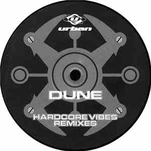 Dune  - Hardcore Vibes (Remixes) download free