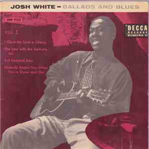 Josh White - Ballads And Blues - Vol. 1 download free