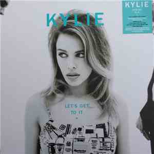 Kylie Minogue - Let's Get To It download free