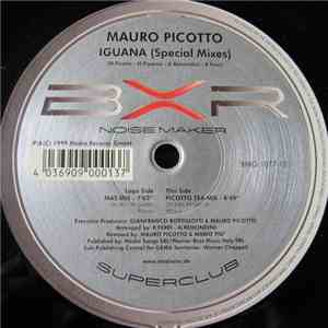 Mauro Picotto - Iguana (Special Mixes) download free