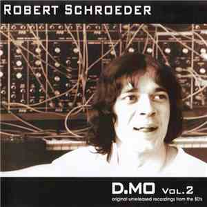 Robert Schroeder - D.MO Vol. 2 download free