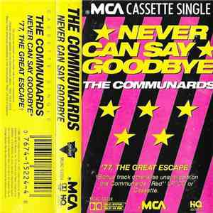 The Communards - Never Can Say Goodbye download free