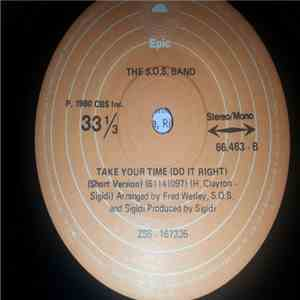 The S.O.S. Band - Take Your Time (Do It Right) download free