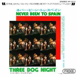 Three Dog Night - Never Been To Spain download free
