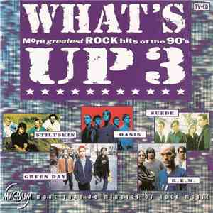 Various - What's Up 3 (More Greatest Rock Hits Of The 90's) download free