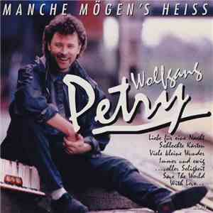 Wolfgang Petry - Manche Mögen's Heiss download free